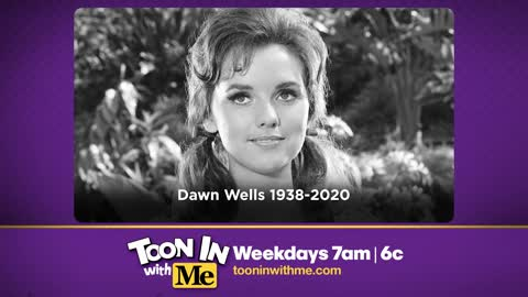 Toon In With Me pays tribute to Dawn Wells