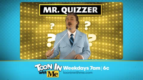 Meet Mr. Quizzer from Toon In with Me!