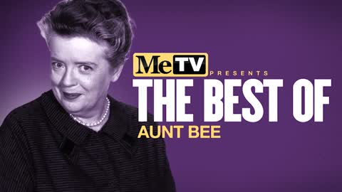 The Best of Aunt Bee on The Andy Griffith Show