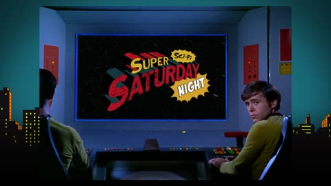 It's Super Sci-Fi Saturday Night!!