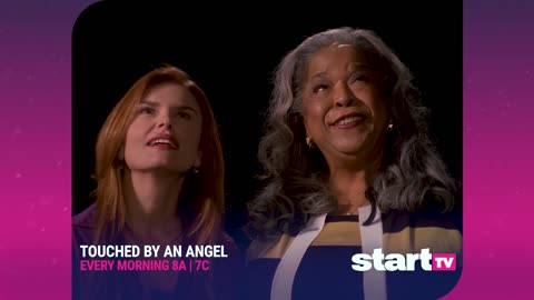Touched by an Angel - Every Morning at 8A | 7C