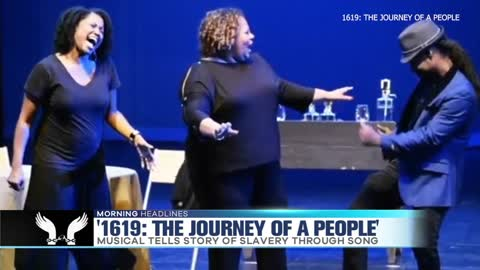 '1619' Musical Tells Story of Slavery