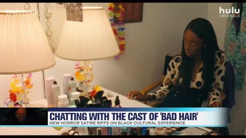 'Bad Hair' Cast Shares How New Movie Sends A Message About Beauty Standards