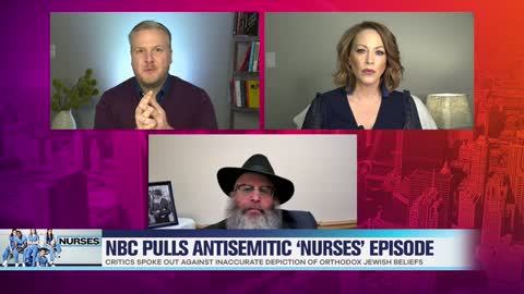 Rabbi Epstein Breaks Down Antisemitic Episode of NBC's 'Nurses'